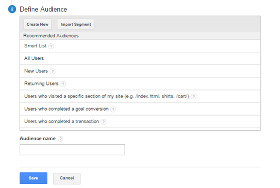 Remarketing: How to Create A Remarketing Audience in Google Analytics