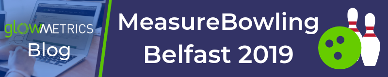 MeasureBowling Belfast 2019