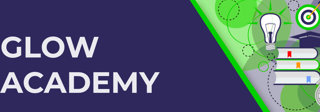Launching The Glow Academy