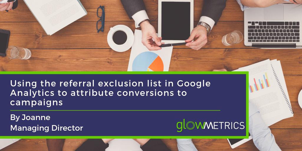 How to use the Google Analytics Referral Exclusion List