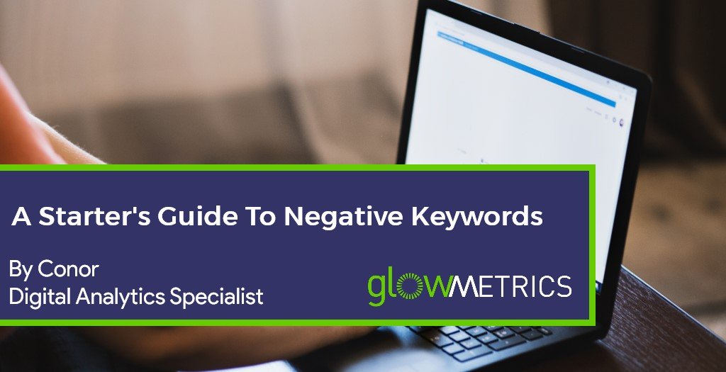 A Starter's Guide To Negative Keywords